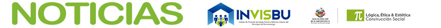 Noticias INVISBU::Instituto de Vivienda de Interes Social y Reforma Urbana del Municipio de Bucaramanga
